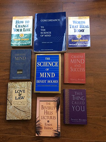 The Science of Mind: Holmes, Ernest