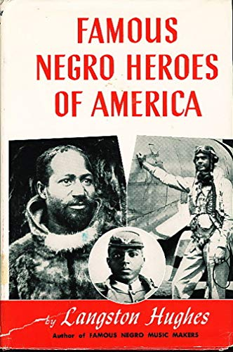 Famous Negro Heroes of America: Langston Hughes