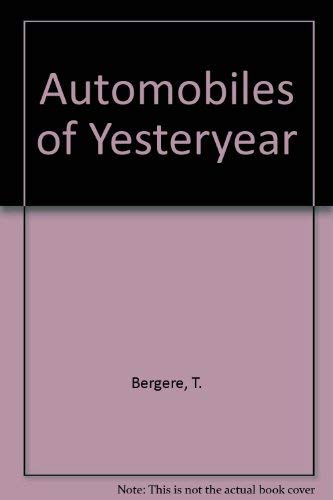 9780396046271: Automobiles of Yesteryear
