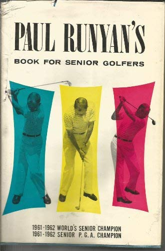 9780396047582: Paul Runyan's Book for Senior Golfers