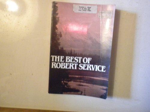 The Best of Robert Service: Robert W. Service