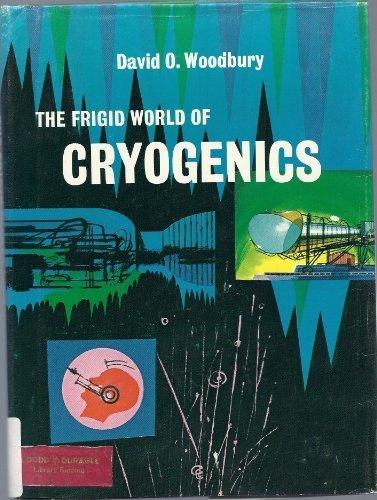 9780396052586: Frigid World of Cryogenics