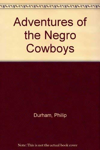 9780396053101: Adventures of the Negro Cowboys