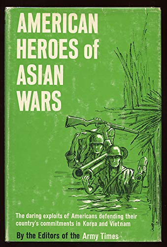 American Heroes of Asian Wars: Dodd Mead