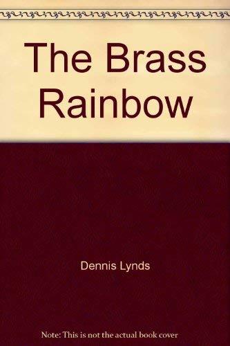 9780396058625: The Brass Rainbow,