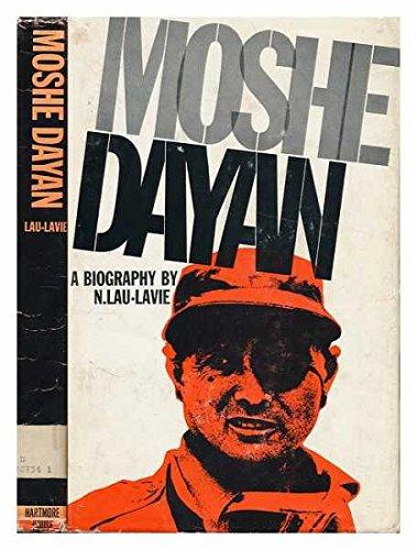 9780396059769: Moshe Dayan: A Biography,