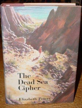 The Dead Sea Cipher: Elizabeth Peters