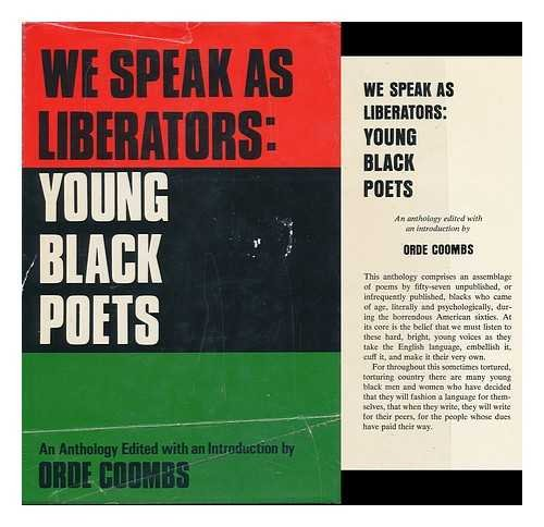 We Speak as Liberators: Young Black Poets;: Unknown