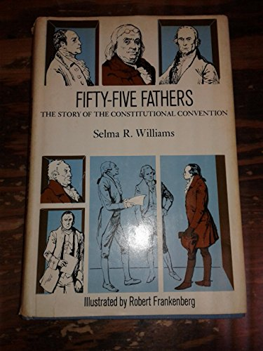 9780396062288: Fifty-five fathers;: The story of the Constitutional Convention