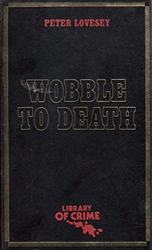 9780396062332: Wobble to Death (A Red Badge Novel of Suspense)