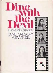 Dine with the Devil: Janet Gregory Vermandel