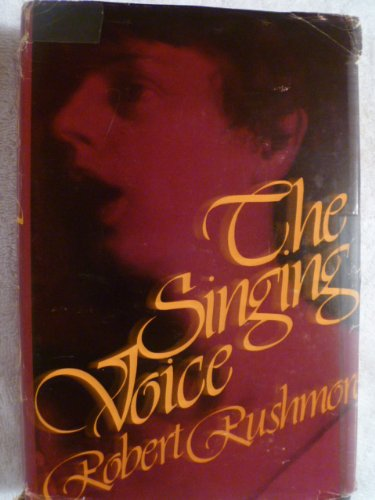 9780396062431: The singing voice