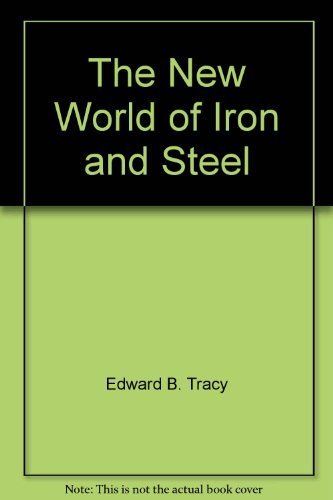 9780396063278: The New World of Iron and Steel