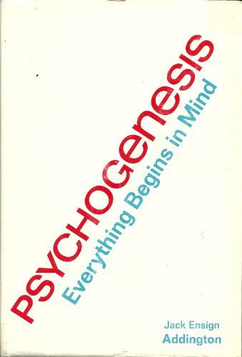 9780396063346: Psychogenesis: Everything Begins in Mind