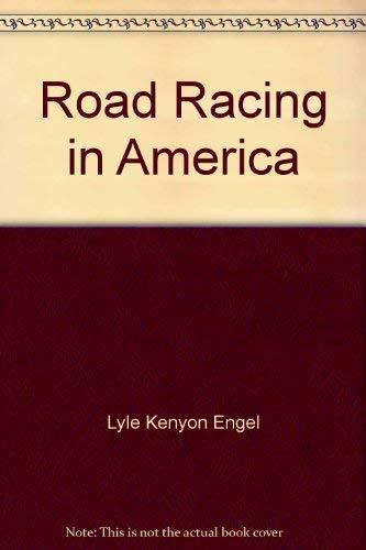 9780396063469: Road racing in America
