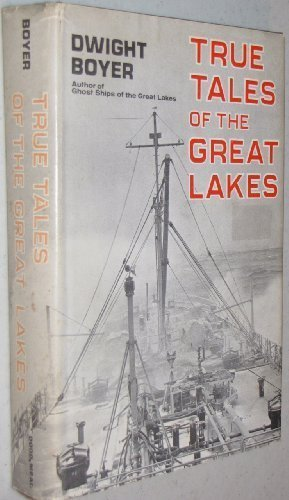 9780396063728: True Tales of the Great Lakes