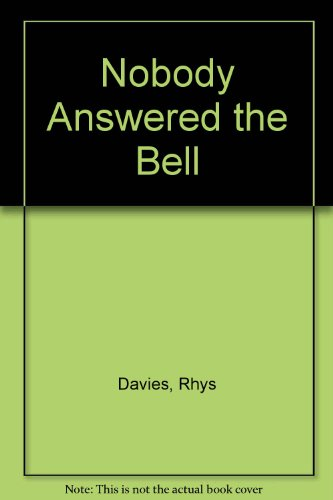 Nobody Answered the Bell.: DAVIES, Rhys.