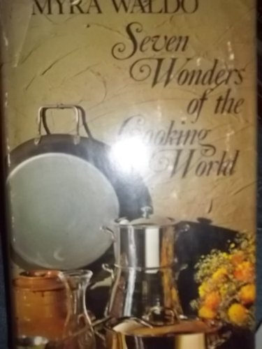 9780396063759: Seven wonders of the cooking world