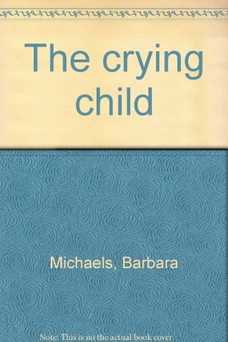 9780396063926: The crying child
