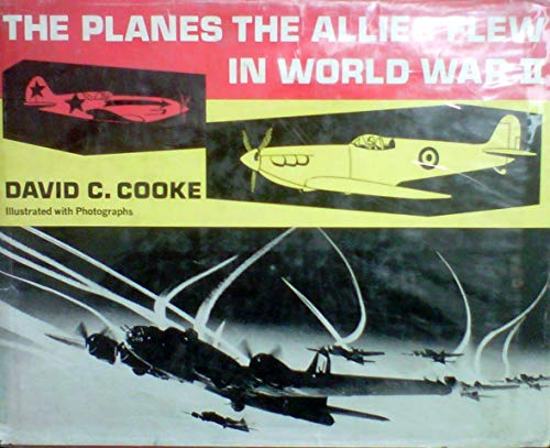 9780396063988: The Planes the Allies Flew in World War II