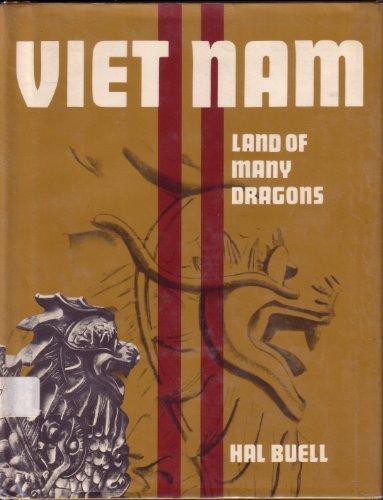 Vietnam: Land of Many Dragons: Hal Buell