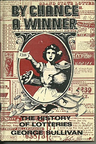 9780396064992: By Chance a Winner: The History of Lotteries