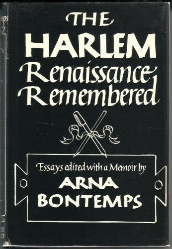 9780396065173: The Harlem Renaissance Remembered: Essays Edited with a Memoir by Arna Bontemps