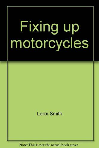 Fixing up motorcycles: LeRoi Smith