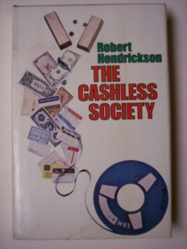 9780396065388: The cashless society
