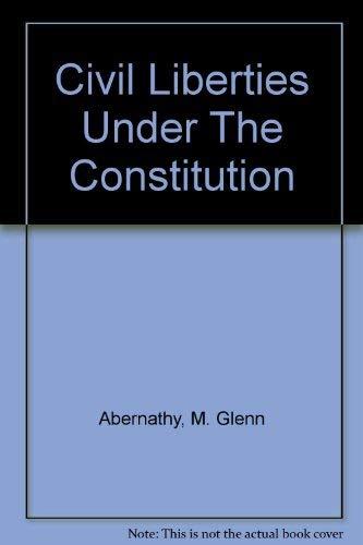 9780396065449: Civil Liberties Under The Constitution