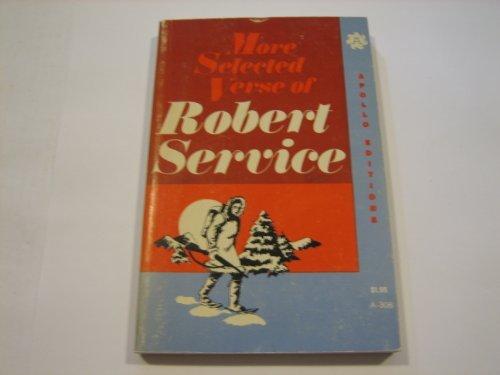 9780396065623: More Selected Verse of Robert Service