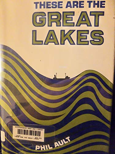 9780396066071: These are the Great Lakes