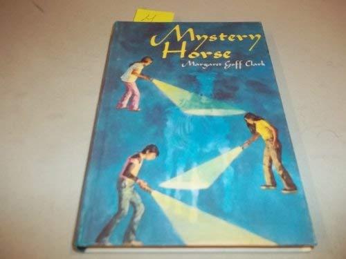 Mystery Horse: Clark, Margaret Goff