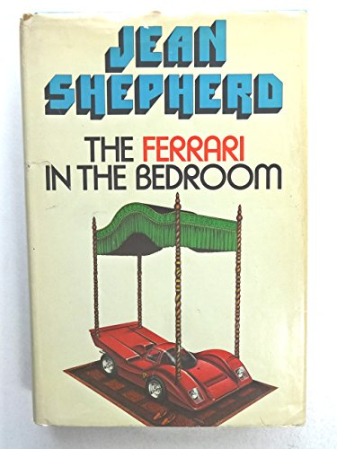 Ferrari (The) in the Bedroom: Shepherd, Jean