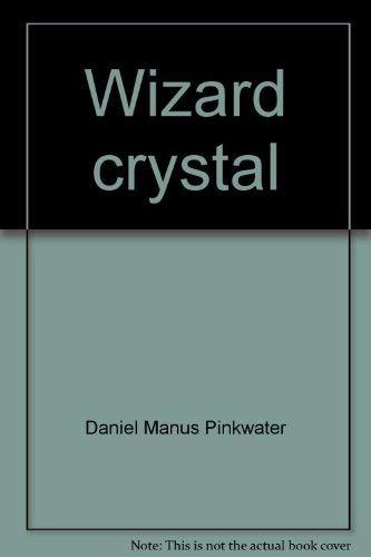 9780396067047: Wizard crystal
