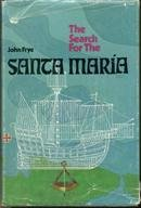 9780396067405: The search for the Santa Maria