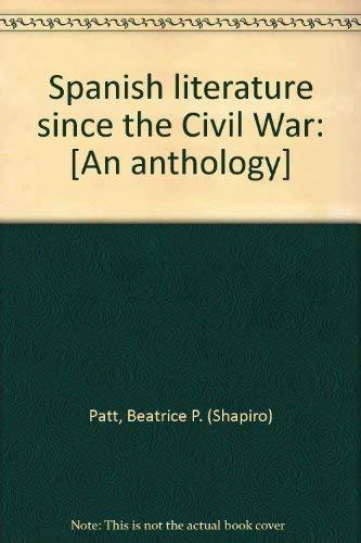 Spanish literature since the Civil War: [An anthology]