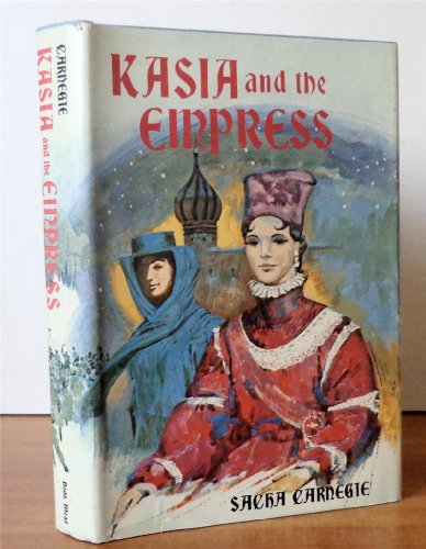 KASIA AND THE EMPRESS