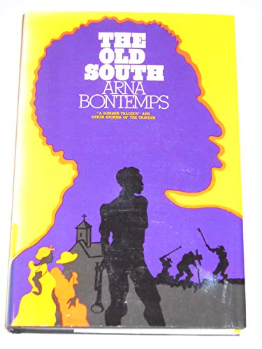 """The Old South: """"A Summer Tragedy"""" and: Arna Wendell Bontemps"""