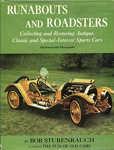 9780396067993: Runabouts and Roadsters : Collecting and Restoring Antique, Classic and Special Interest Sports Cars