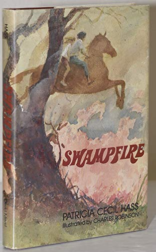 SWAMPFIRE: Particia Cecil Hass; Illustrated by Charles Robinson