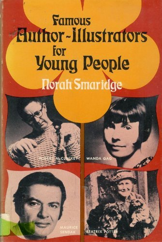 Famous author-illustrators for young people (Famous biographies for young people) (0396068316) by Norah Smaridge