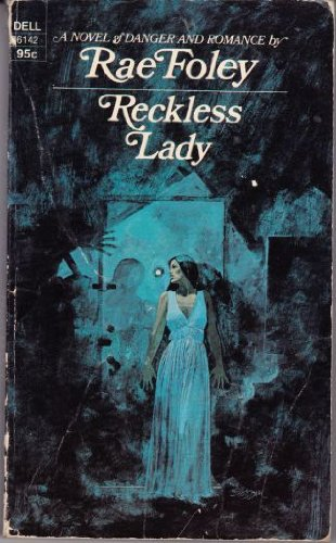 9780396068532: Reckless lady (A Red badge novel of suspense)
