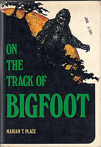 9780396068839: On the Track of Bigfoot