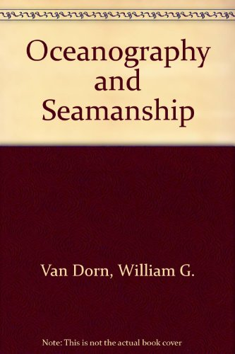 9780396068884: Oceanography and Seamanship