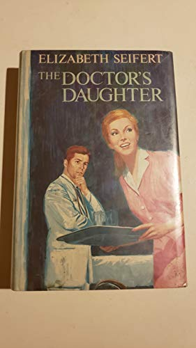 The doctor's daughter: Seifert, Elizabeth