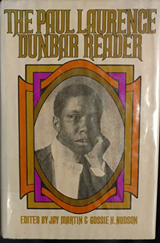 9780396069294: The Paul Laurence Dunbar reader: A selection of the best of Paul Laurence Dunbar's poetry and prose, including writings never before available in book form