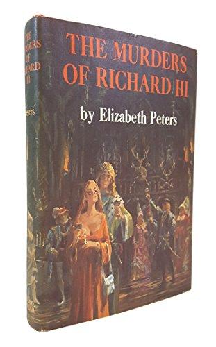 The Murder of Richard 111: Peters, Elizabeth