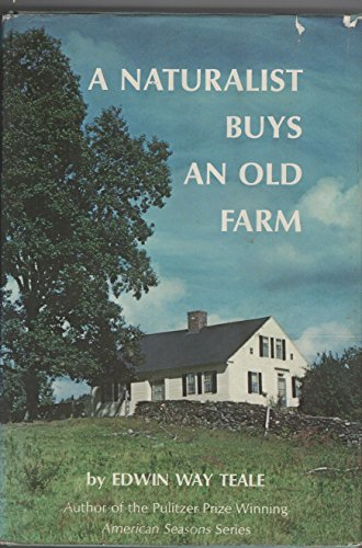 9780396069744: A Naturalist Buys an Old Farm