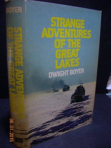 9780396069966: Strange Adventures of the Great Lakes